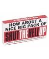 Kauwgom: Shut the hell up